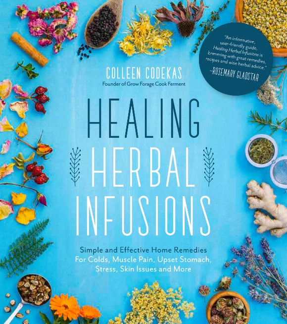 Healing Herbal Infusions Book