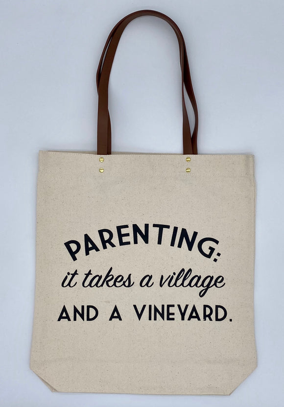 Tote Bag - Parenting- Village and a Vineyard