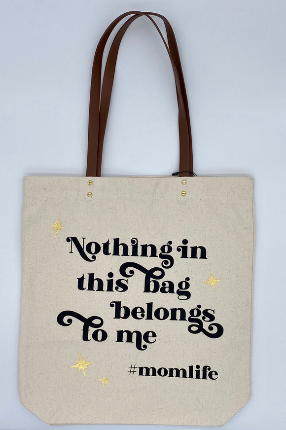 Tote Bag - Nothing Belongs to Me