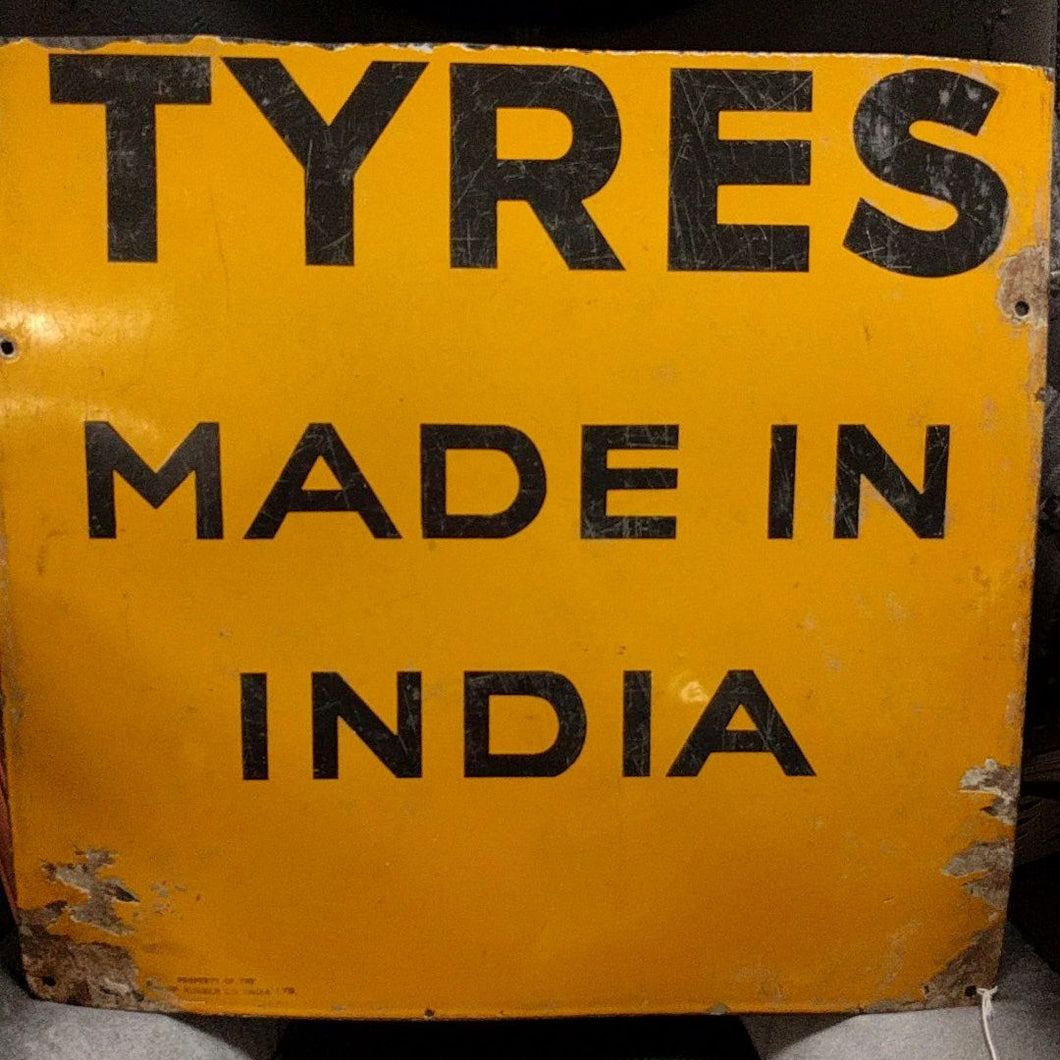 TYRES Made in India Porcelain Sign