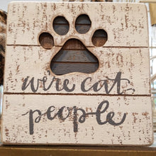 Load image into Gallery viewer, NEW Slat Box Sign - Cat People - 38233