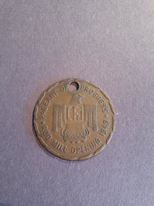 1949 Pageant of Progress Rod Mill Opening Token