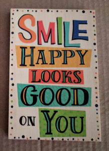 NEW 6x4 Sunshine Thoughts Plaque with Dowel - Smile Happy Looks Good