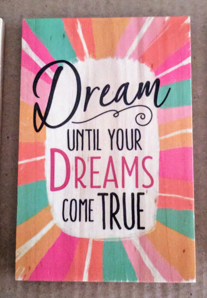 NEW 6x4 Sunshine Thoughts Plaque with Dowel - Dreams Come True