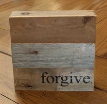 "Load image into Gallery viewer, NEW 6"" Reclaimed Wood Wall Art - Forgive"