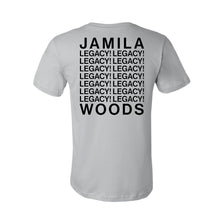 Load image into Gallery viewer, JAMILA WOODS - LEGACY! LEGACY! TEE