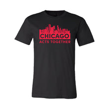 Load image into Gallery viewer, CHICAGO ACTS TOGETHER - SKYLINE RELAXED TEE