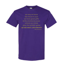 Load image into Gallery viewer, Poem Tee - Designed by Touring Artist Mike Dangeroux