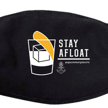 Load image into Gallery viewer, QUEEN MARY TAVERN - STAY AFLOAT MASK