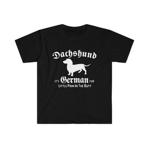 Dachshund T-Shirt - German For Pain in Butt Wiener Dog
