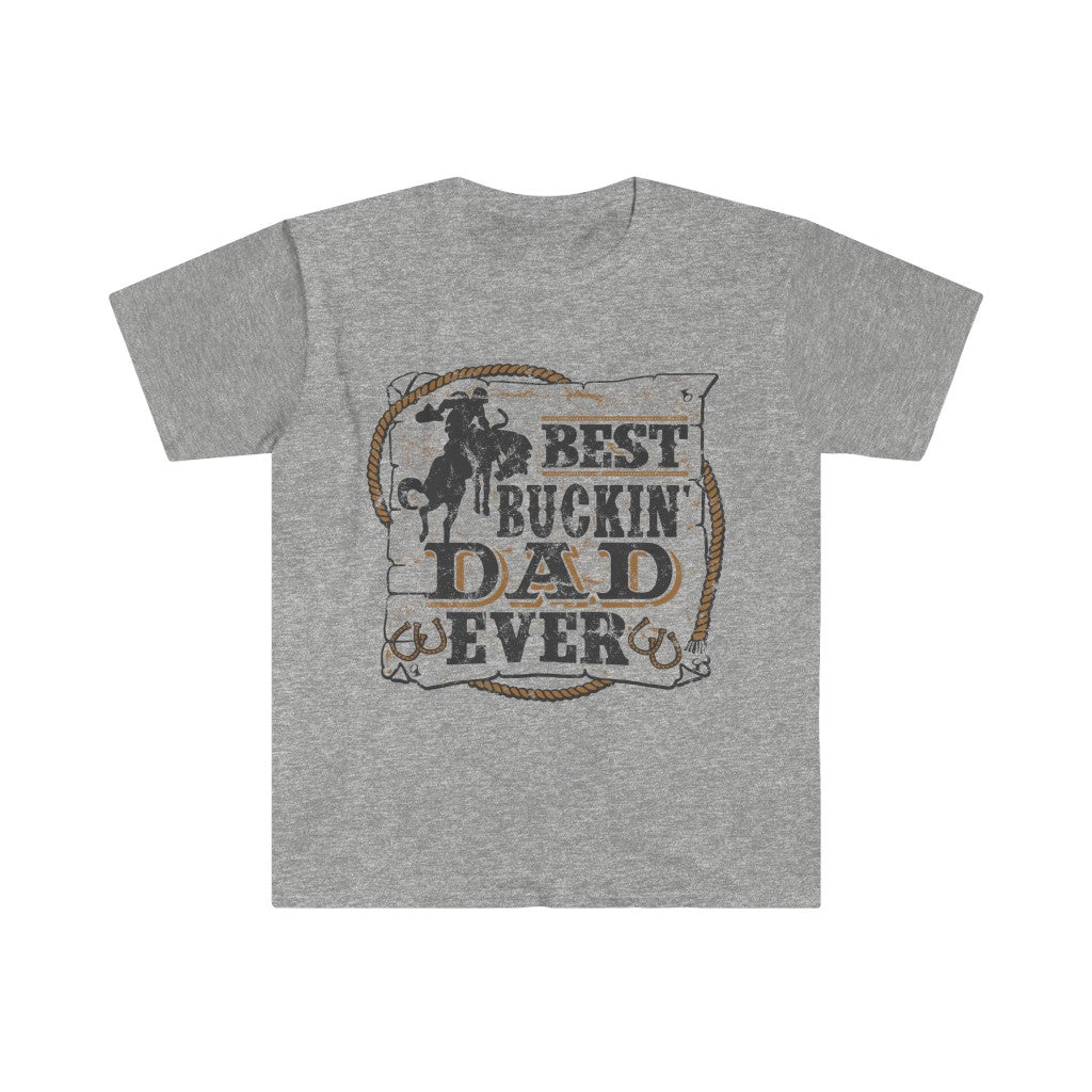 Best Buckin Dad T-Shirt - Funny Western Cowboy Rodeo