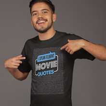 Load image into Gallery viewer, Movie Lover T-Shirt - I Speak Fluent Movie Quotes
