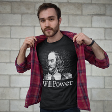 Load image into Gallery viewer, Will Power T-Shirt - William Shakespeare Literary History