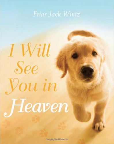 I Will See You in Heaven (Dog)