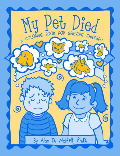 If My Pet Died Coloring Book