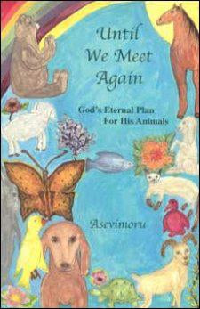 Until We Meet Again Gods Eternal Plan for His Animals