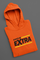 Always Be Extra Pullover Hoodie