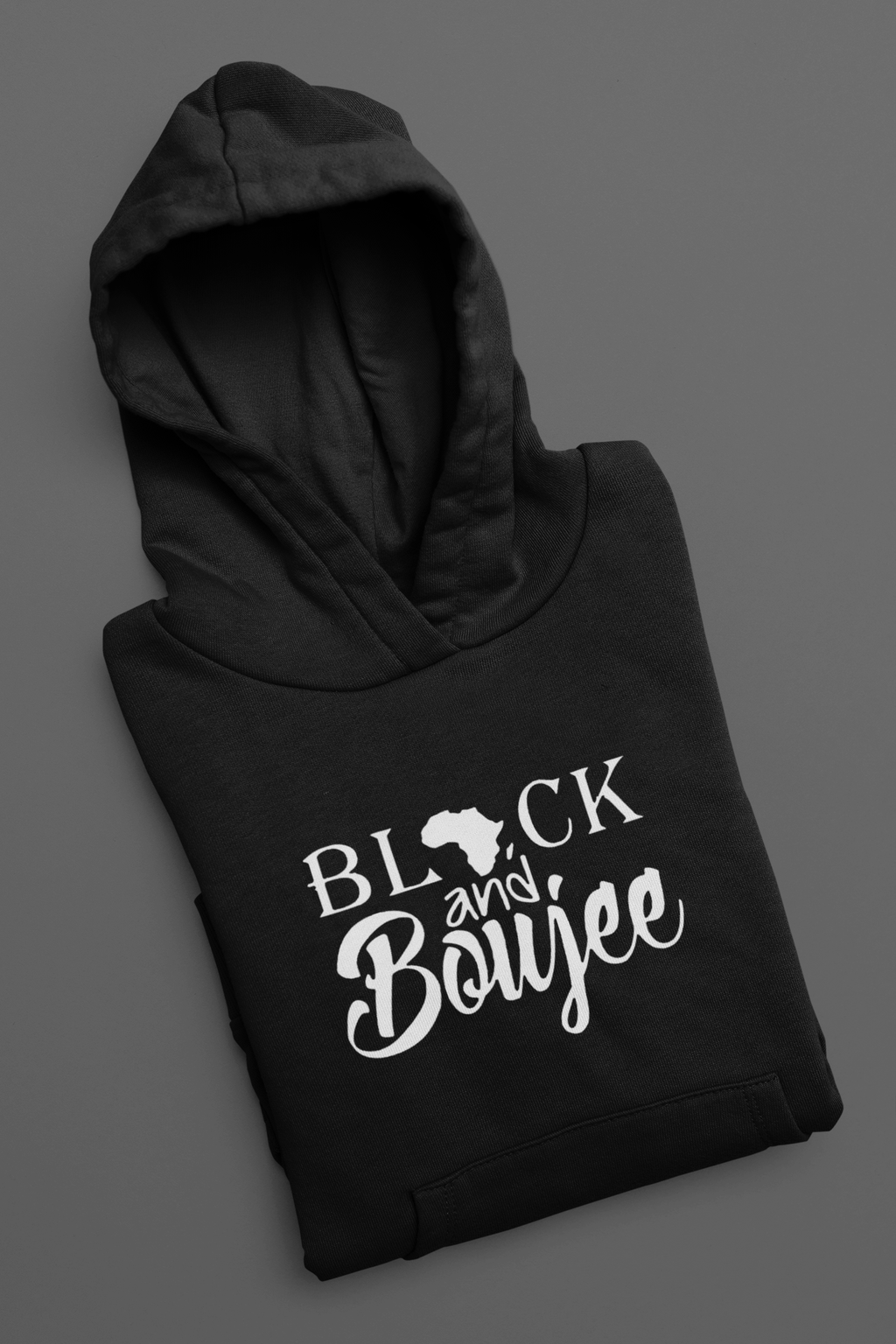 Black And Boujee Pullover Hoodie