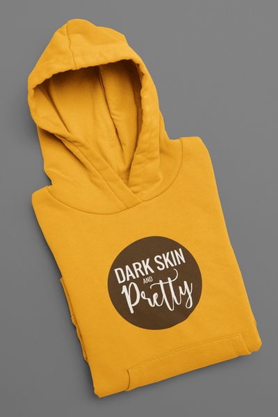 Dark Skin and Pretty Pullover Hoodie