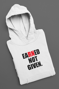 Earned Not Given Pullover Hoodie