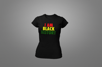 I Am Black History T-Shirt - Hot Lab Tees