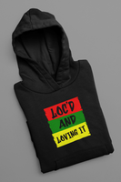 Loc'd and Loving it Pullover Hoodie