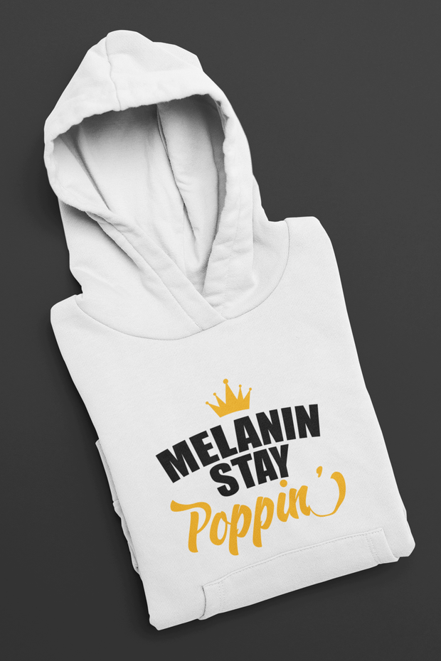 Melanin Stay Poppin' Pullover Hoodie