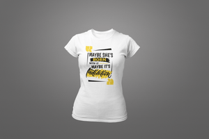 Maybe She's Born With It T-Shirt - Hot Lab Tees