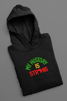 My History is Strong Pullover Hoodie