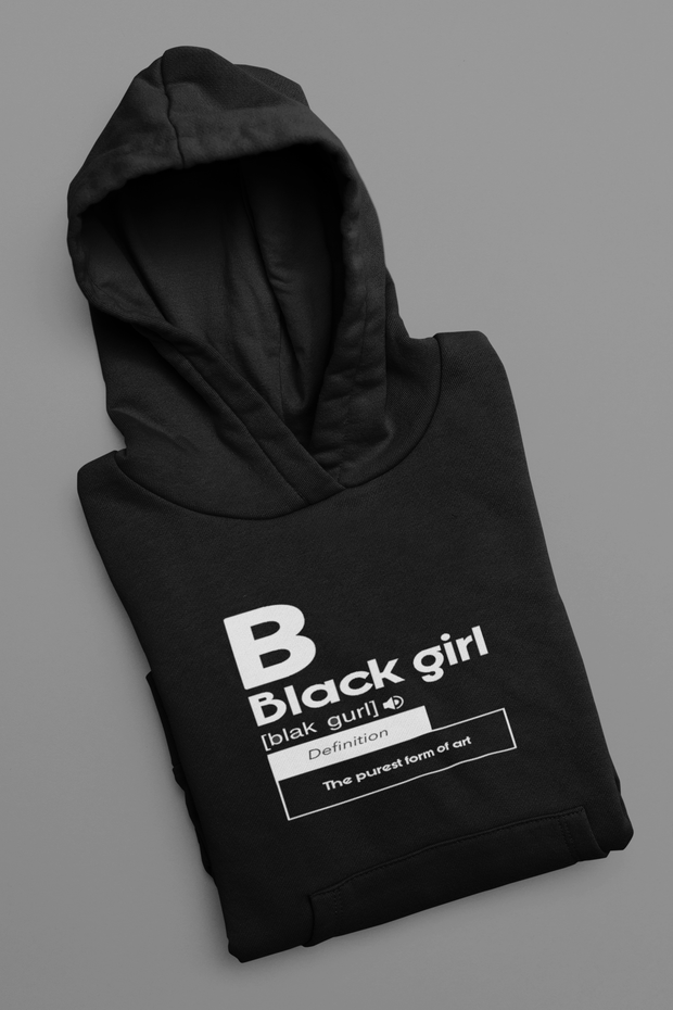 B For Black Girl Pullover Hoodie