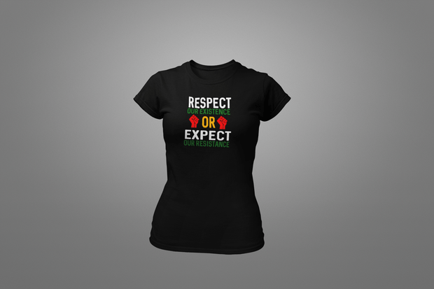 Respect Our Existence T-Shirt - Hot Lab Tees