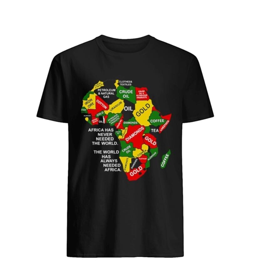 Africa Has Never Needed The World Men's T-shirt