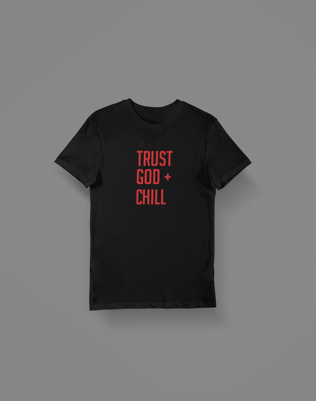 Trust God +Chill - Hot Lab Tees