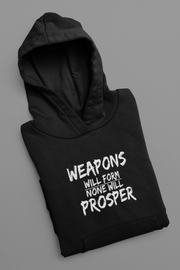 Weapons Will Form None Will Prosper Pullover Hoodie