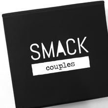 Load image into Gallery viewer, SMACK {couples}