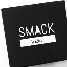 Load image into Gallery viewer, SMACK {kids}