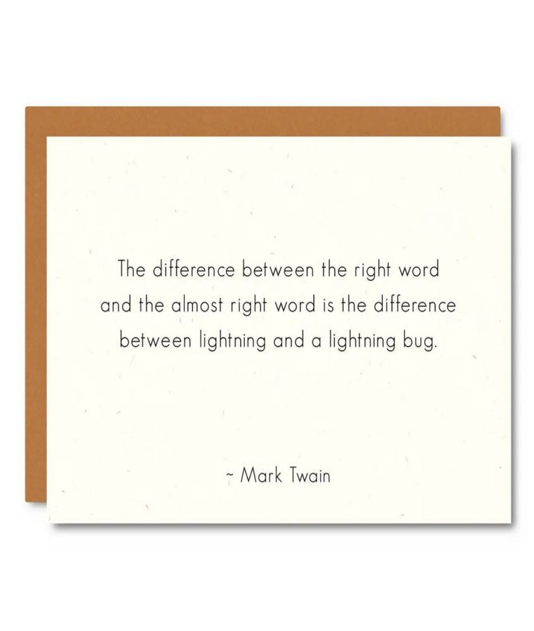 Pictured against a white background is a white card with texting quoting author Mark twain. The text states,