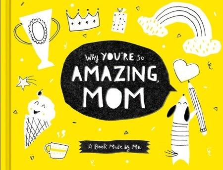 Why You're Amazing Mom - A book made by me - Lemon And Lavender Toronto