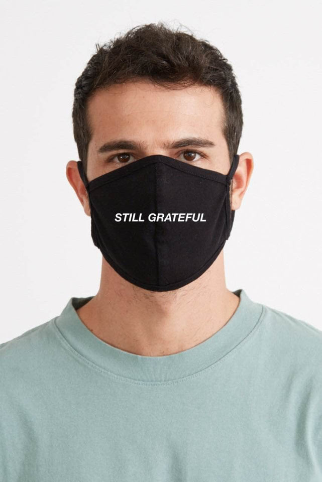 STILL GRATEFUL - Face Mask