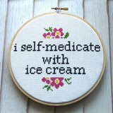 I Self Medicate With Ice Cream Cross Stitch Pattern - Digital Download