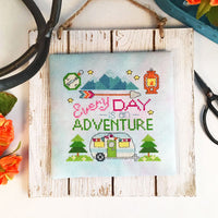 Every Day Is An Adventure Cross Stitch Pattern - Digital Download