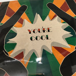 """You're Cool"" 8X10 Art Print by Yen Ospina"