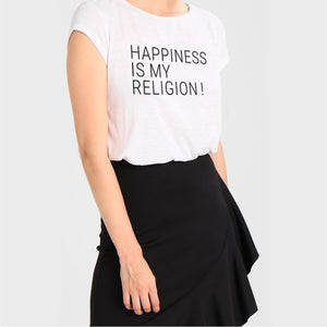 """HAPPINESS IS MY RELIGION"""