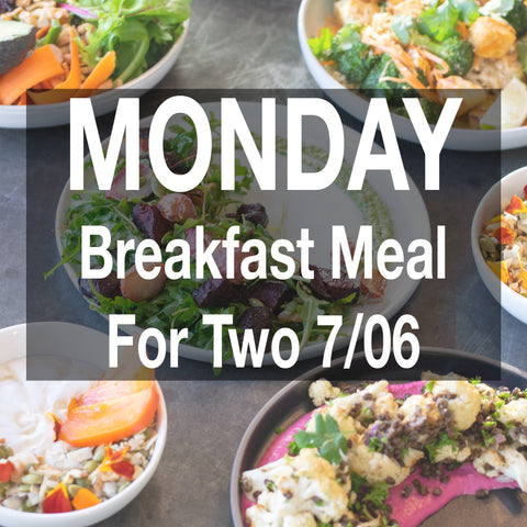 Monday Breakfast Meal - For Two 7/6