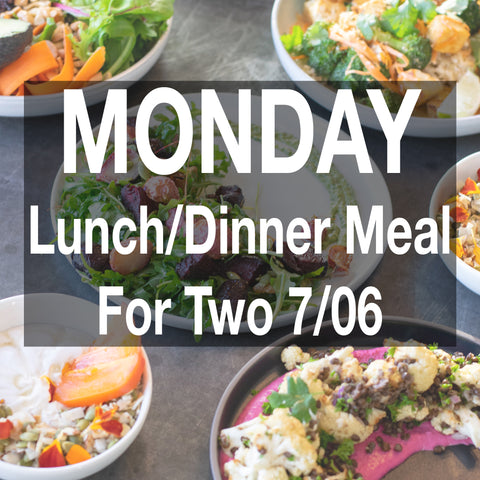 Monday Lunch/Dinner Meal - For Two 6/7