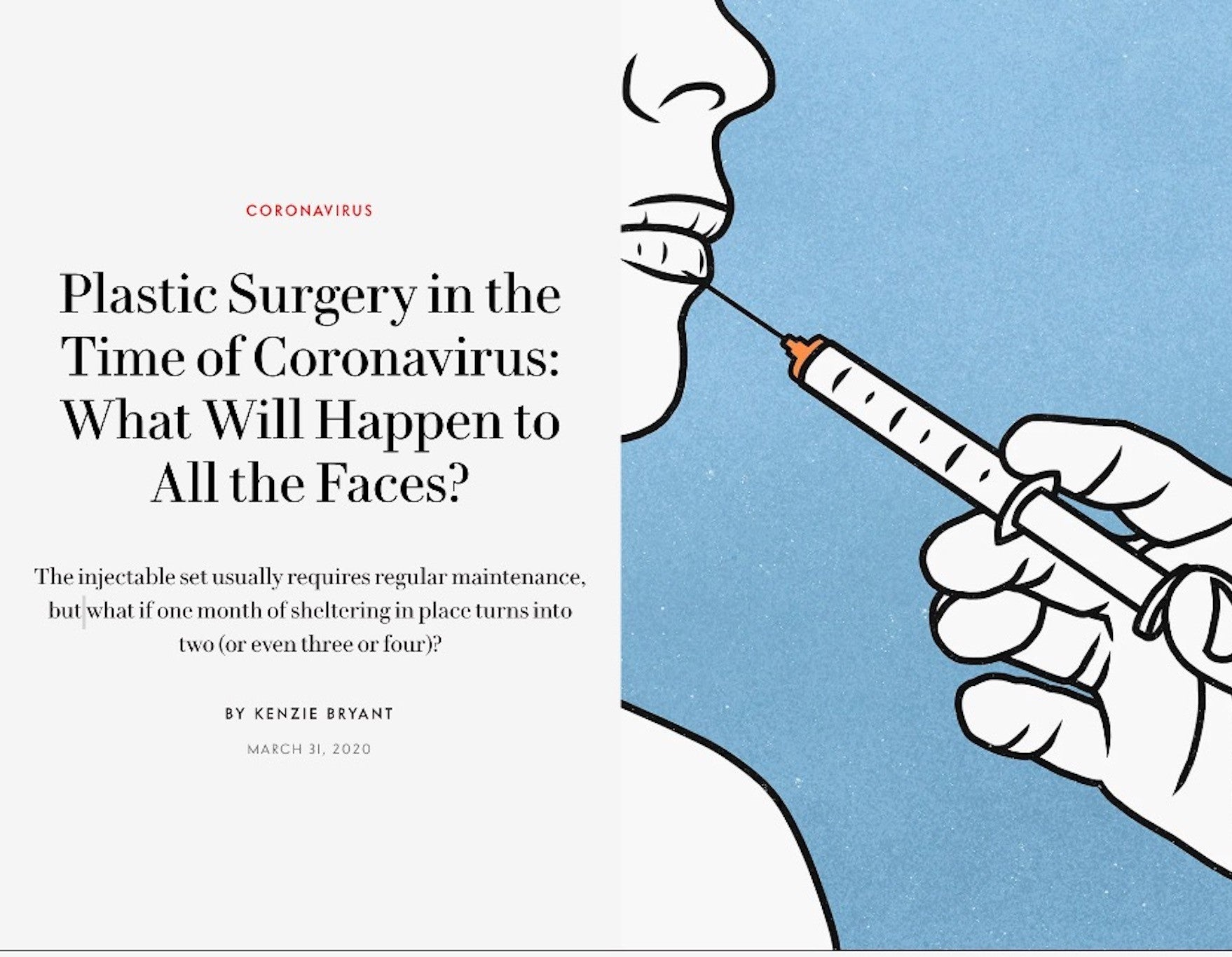 March 2020 - Vanity Fair: Plastic Surgery in the Time of Coronavirus: What Will Happen to All the Faces?