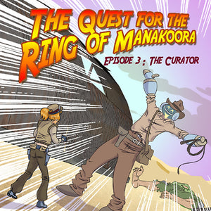 The quest for the ring of Manakoora - Episode 3