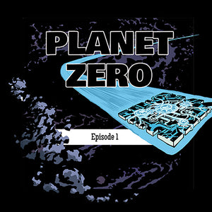 Planet Zero - Episode 1 - Français / English