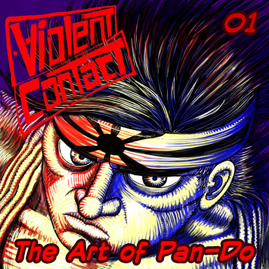 Violent contact - Episode 1 - The Art of Pan-do