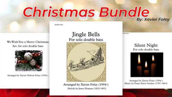 Christmas bundle by Xavier Foley (Silent night, Jingle Bells, We wish you-)